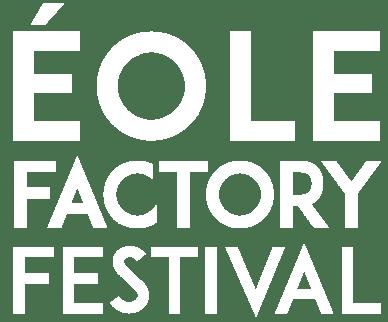 EOLE-FACTORY-FESTIVAL