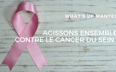 OCTOBRE ROSE : Agissons ensemble contre le cancer du sein !